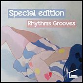 Special Edition Rhythms Grooves by Various Artists
