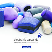 Electronic Earcandy, Vol. 4 by Various Artists