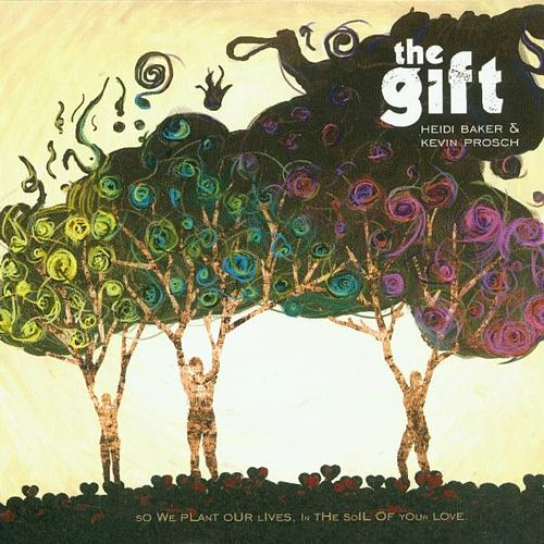 The Gift by Kevin Prosch