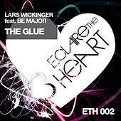 Play & Download The Glue by Lars Wickinger | Napster