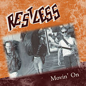 Play & Download Movin' On by Restless | Napster