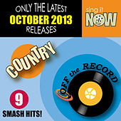 Oct 2013 Country Smash Hits by Off the Record