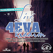 Play & Download Live 4eva Riddim by Various Artists | Napster