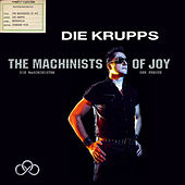 The Machinists of Joy by Die Krupps