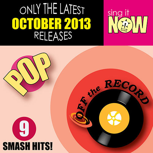 Play & Download Oct 2013 Pop Smash Hits by Off the Record | Napster