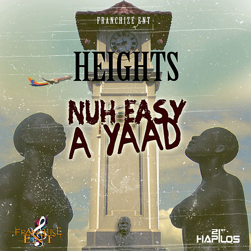 Play & Download Nuh Easy a Yard by Heights | Napster