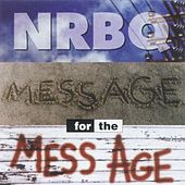 Message for the Mess Age by NRBQ