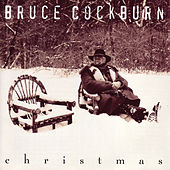 Play & Download Christmas by Bruce Cockburn | Napster
