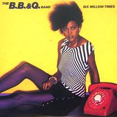 Six Million Times by The B.B. & Q. Band
