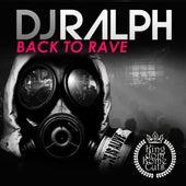 Back to Rave by Dj Ralph