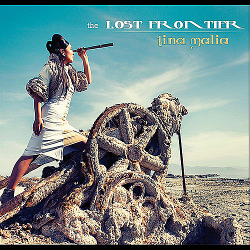 Play & Download The Lost Frontier by Tina Malia | Napster