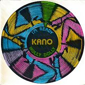 Play & Download I'm Ready-Holly Dolly by Kano | Napster