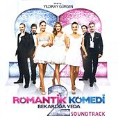 Romantik Komedi, Vol. 2 (Bekarlığa Veda Soundtrack) by Various Artists