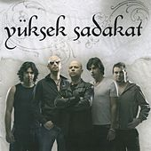 Play & Download Yüksek Sadakat by Yüksek Sadakat   Napster