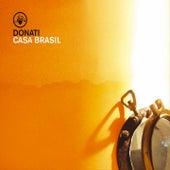 Play & Download Casa Brasil by Donati | Napster