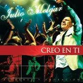 Creo en Ti by Julio Melgar