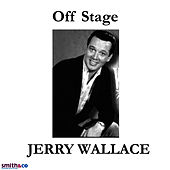 Off stage by Jerry Wallace