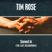 Snowed In by Tim Rose
