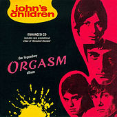 The Legendary Orgasm Album by John's Children