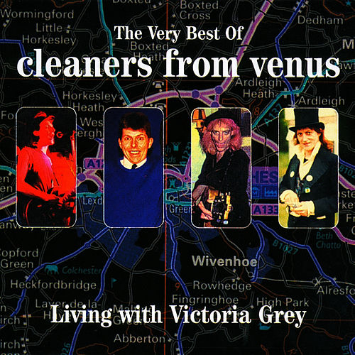 The Very Best Of Cleaners From Venus by The Cleaners From Venus