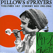 Play & Download Pillows & Prayers (Volumes 1 & 2) by Various Artists | Napster