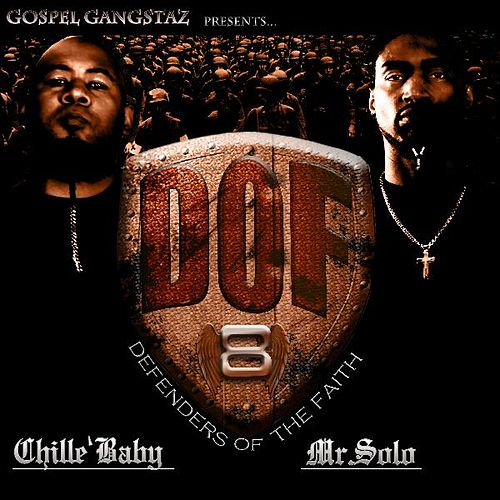 Defenders of the Faith by Gospel Gangstas
