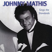 Sings The Standards by Johnny Mathis