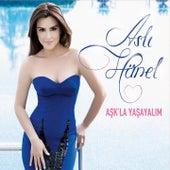 Play & Download Aşk'la Yaşayalım by Aslı Hünel | Napster
