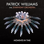 Play & Download Moments in Time by Patrick Williams | Napster