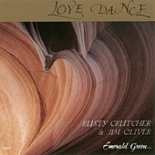 Play & Download Love Dance by Rusty Crutcher | Napster