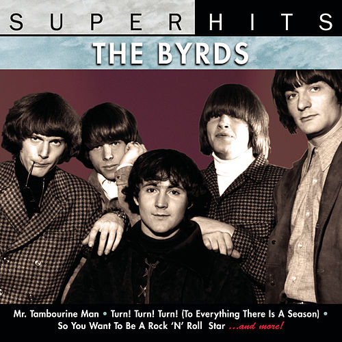Play & Download Super Hits by The Byrds | Napster