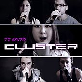 Play & Download Ti Sento by Cluster | Napster