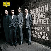 Mendelssohn: The String Quartets by Emerson String Quartet