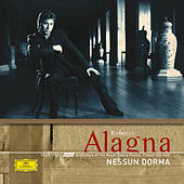 Play & Download Nessun Dorma by Roberto Alagna | Napster