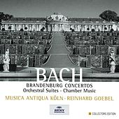 Play & Download Bach: Brandenburg Concertos; Orchestral Suites; Chamber Music by Various Artists | Napster