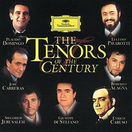 The Greatest Tenors of the Century by Various Artists