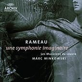 Play & Download Rameau: Une symphonie imaginaire by Les Musiciens du Louvre | Napster