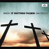 Bach, J.S.: St. Matthew Passion BWV 244 by Paul McCreesh