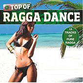 Top of Ragga Dance - Volume 1 by Various Artists