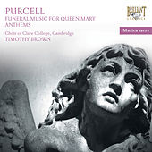 Purcell: Sacred Music & Funeral Sentences for Queen Mary by Choir of Clare College, Cambridge