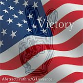 Victory (feat. G Lawrence) by Abstract Truth
