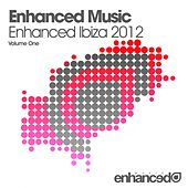 Play & Download Enhanced Music - Enhanced Ibiza 2012 - EP by Various Artists | Napster