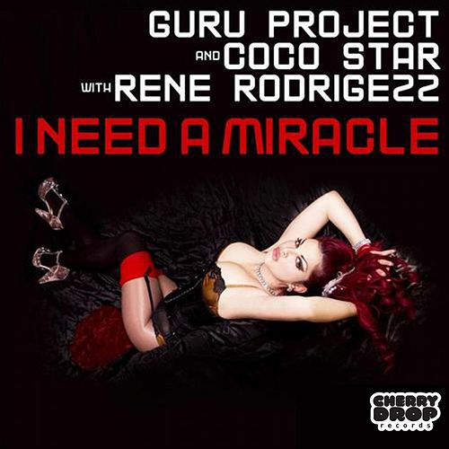 Play & Download I Need A Miracle EP (2013) (with Rene Rodrigezz) by Guru Project | Napster