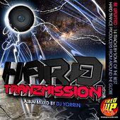 Hard Tranzmission - Mixed Album by DJ Yorrin