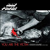 You Are the Victim / God's Course by Raw Power