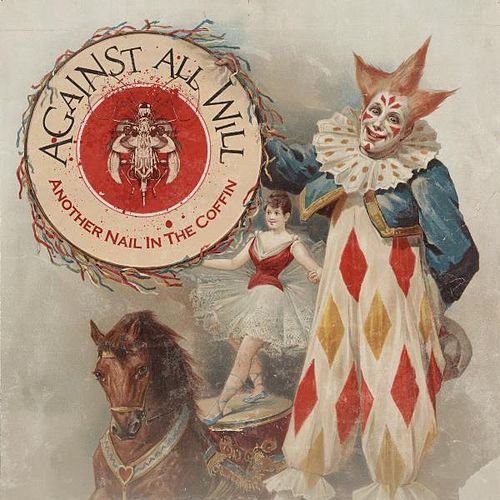Play & Download Another Nail in the Coffin by Against All Will | Napster