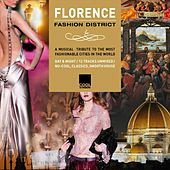 Play & Download Florence Fashion District by Various Artists | Napster