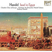 Play & Download Handel: Israel in Egypt, HWV 54 by Chamber Choir of Europe | Napster