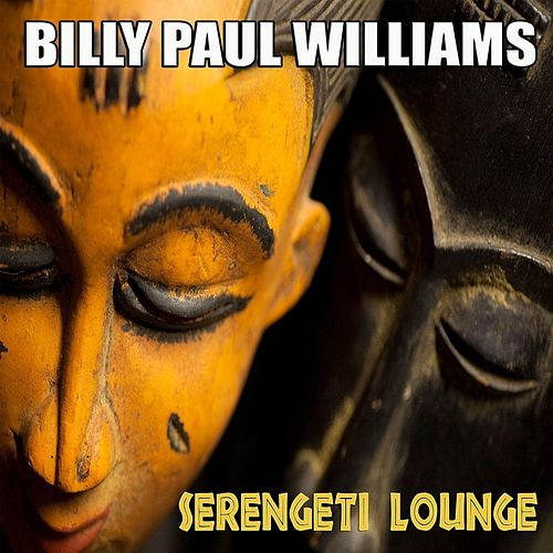 Serengeti Lounge, Vol.1 by Billy Paul Williams