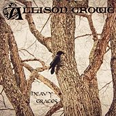Play & Download Heavy Graces by Allison Crowe | Napster